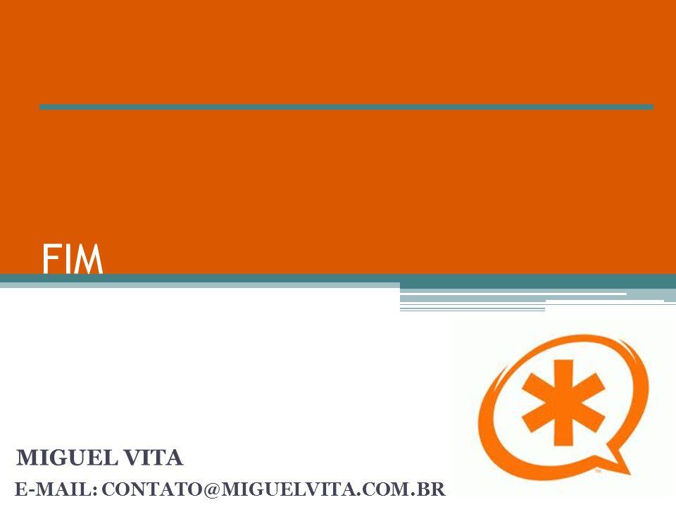 E-MAIL: CONTATO@MIGUELVITA.COM.BR