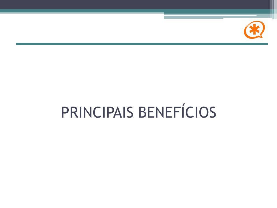 PRINCIPAIS BENEFÍCIOS