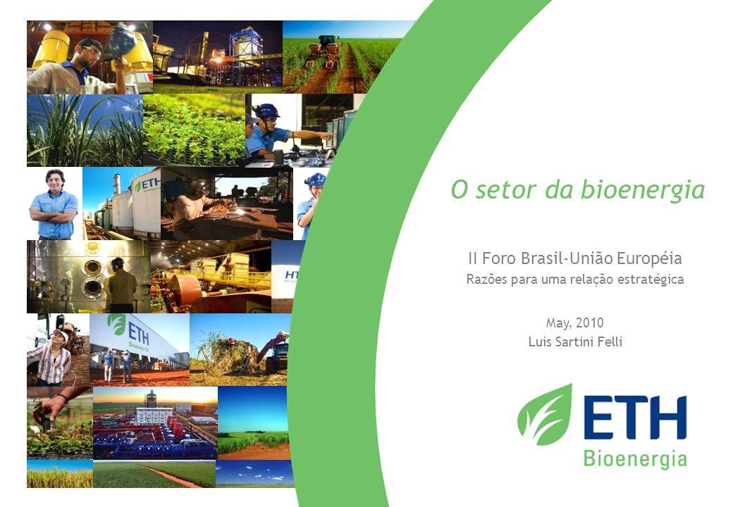 O setor da bioenergia II Foro Brasil-União Européia