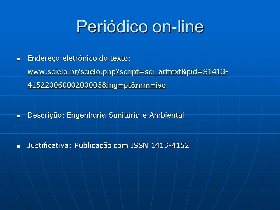 Periódico on-line Endereço eletrônico do texto: www.scielo.br/scielo.php script=sci_arttext&pid=S1413-41522006000200003&lng=pt&nrm=iso.
