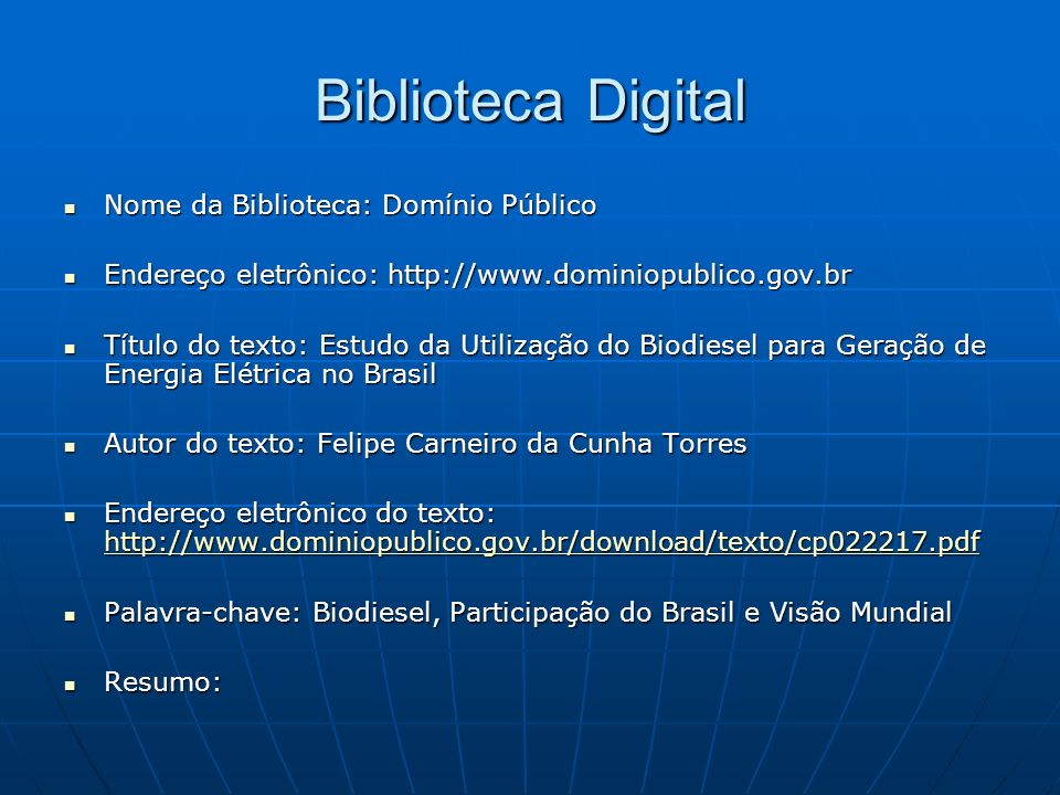 Biblioteca Digital Nome da Biblioteca: Domínio Público