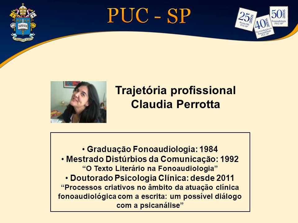 Trajetória profissional Claudia Perrotta