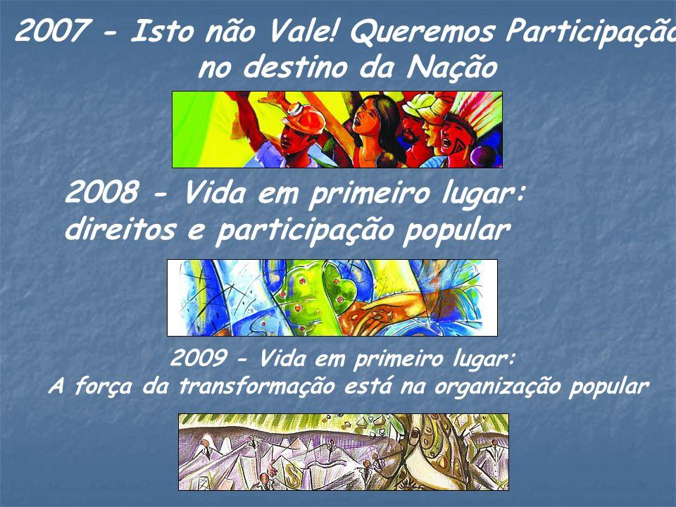 2007 - Isto não Vale! Queremos Participação no destino da Nação