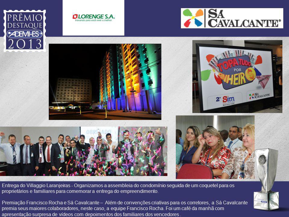 Entrega do Villaggio Laranjeiras - Organizamos a assembleia do condomínio seguida de um coquetel para os proprietários e familiares para comemorar a entrega do empreendimento.