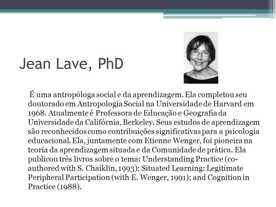 Jean Lave, PhD