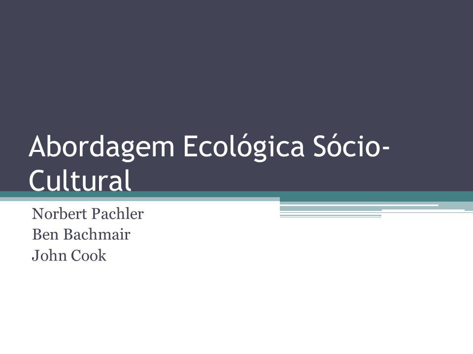 Abordagem Ecológica Sócio-Cultural