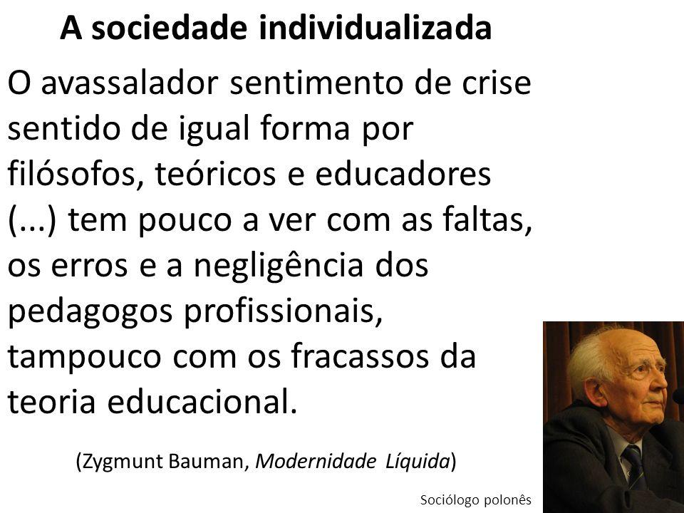 A sociedade individualizada