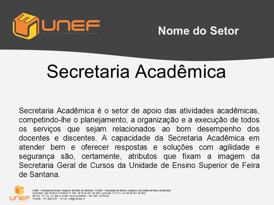 Secretaria Acadêmica Nome do Setor