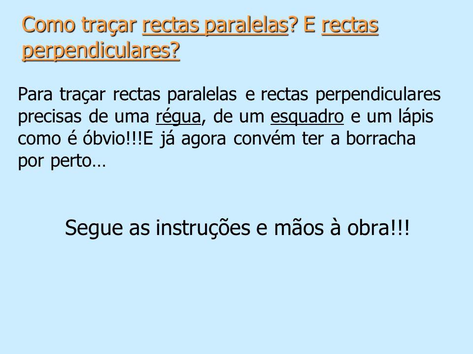 Como traçar rectas paralelas E rectas perpendiculares