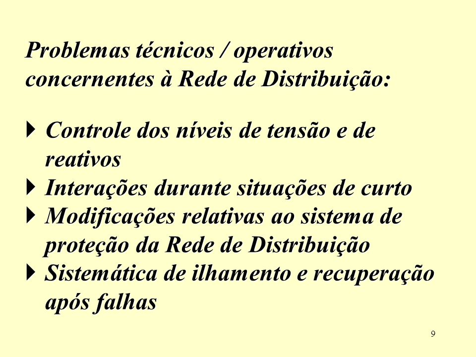 Problemas técnicos / operativos concernentes à Rede de Distribuição: