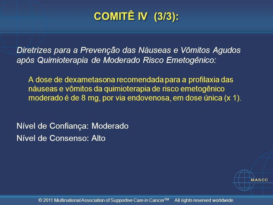 COMITÊ IV (3/3): Diretrizes para a Prevenção das Náuseas e Vômitos Agudos após Quimioterapia de Moderado Risco Emetogênico: