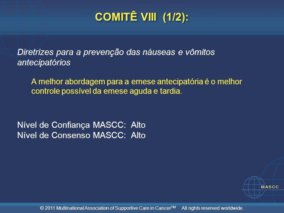 COMITÊ VIII (1/2): Diretrizes para a prevenção das náuseas e vômitos antecipatórios.