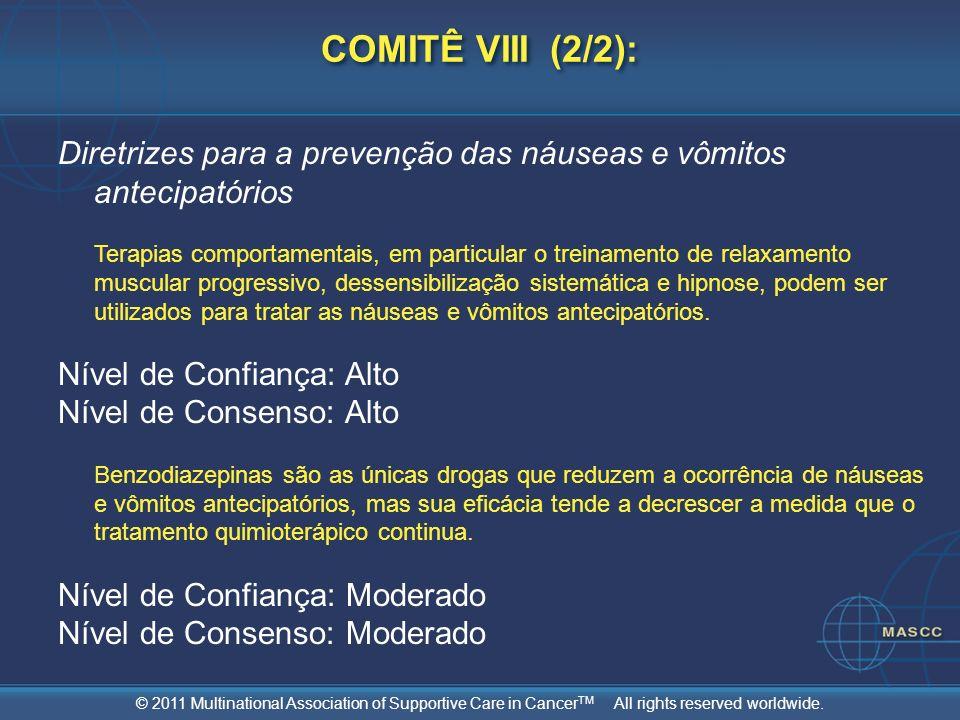 COMITÊ VIII (2/2): Diretrizes para a prevenção das náuseas e vômitos antecipatórios.