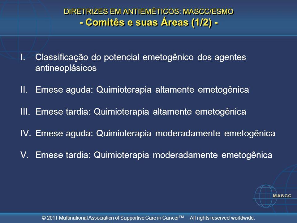 DIRETRIZES EM ANTIEMÉTICOS: MASCC/ESMO - Comitês e suas Áreas (1/2) -