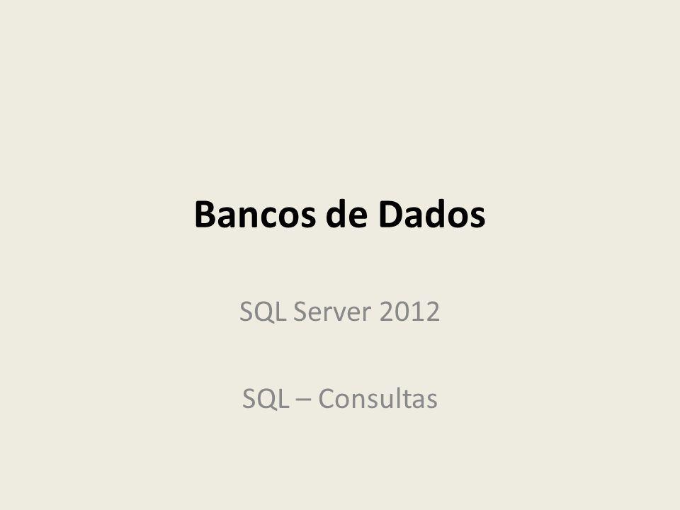 SQL Server 2012 SQL – Consultas