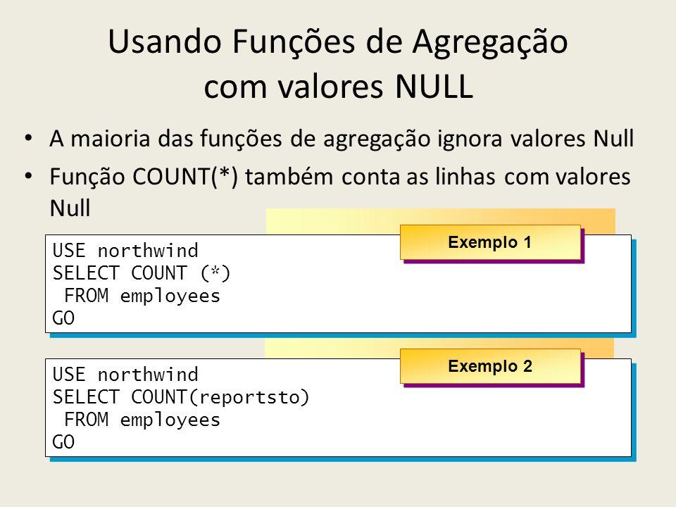 Usando Funções de Agregação com valores NULL