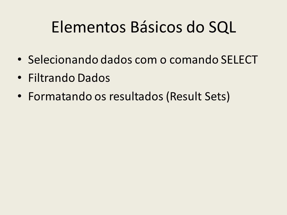 Elementos Básicos do SQL