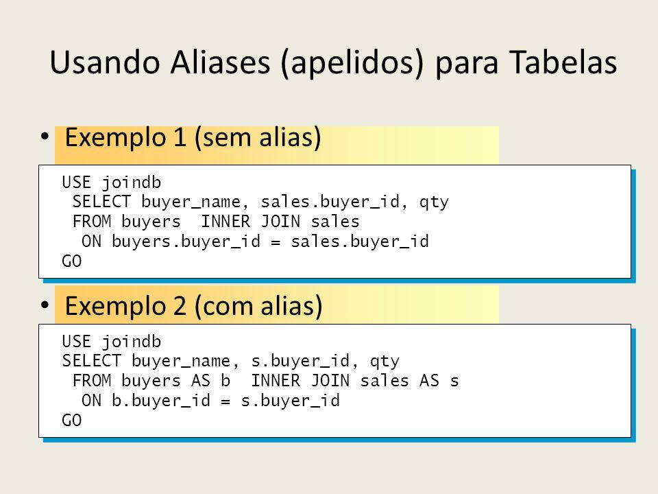 Usando Aliases (apelidos) para Tabelas
