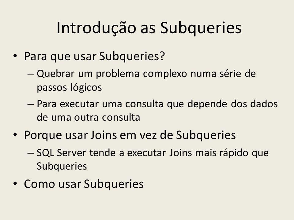 Introdução as Subqueries