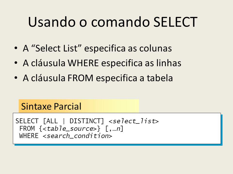 Usando o comando SELECT