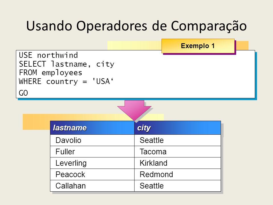 Usando Operadores de Comparação