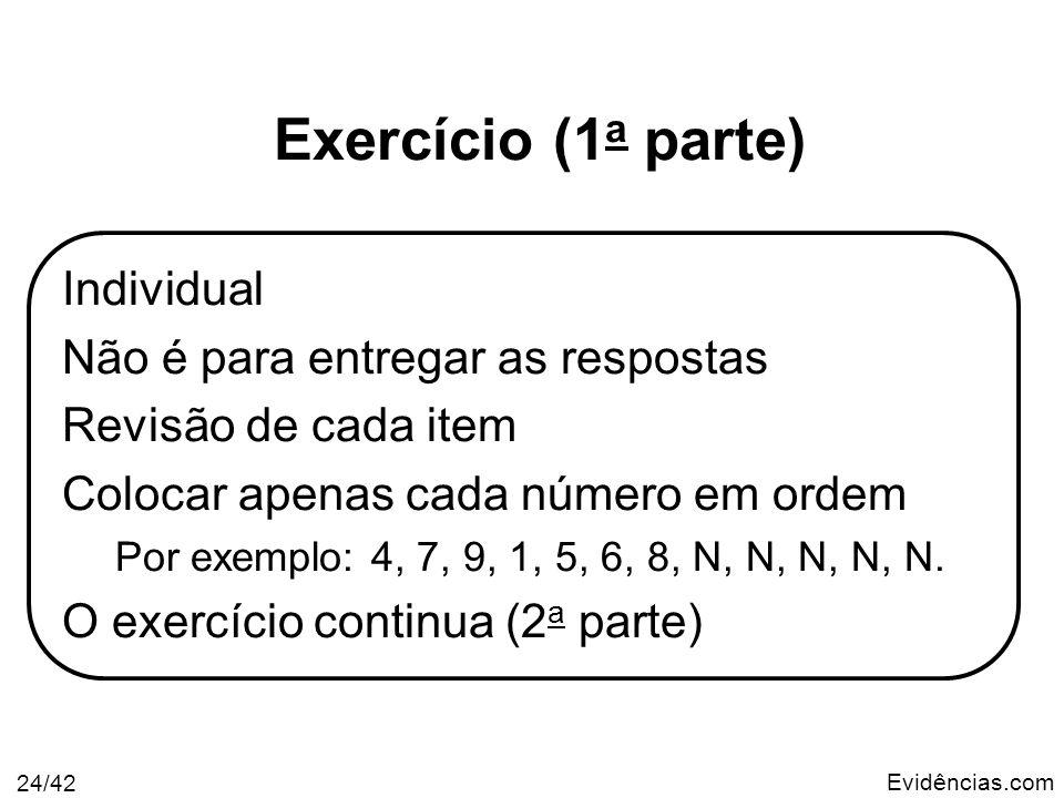 Exercício (1a parte) Individual Não é para entregar as respostas