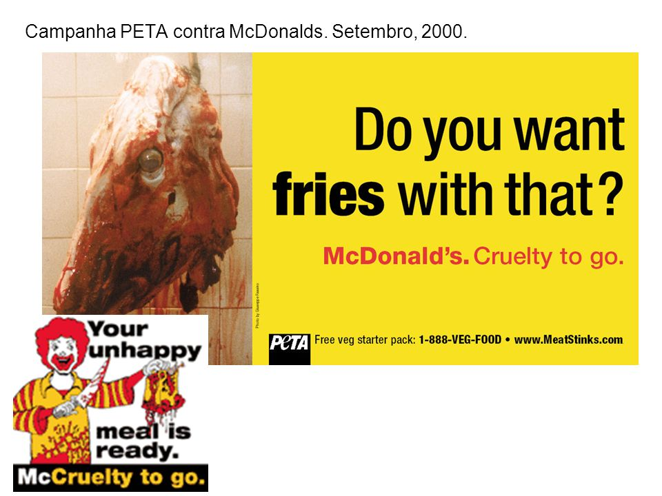 Campanha PETA contra McDonalds. Setembro, 2000.
