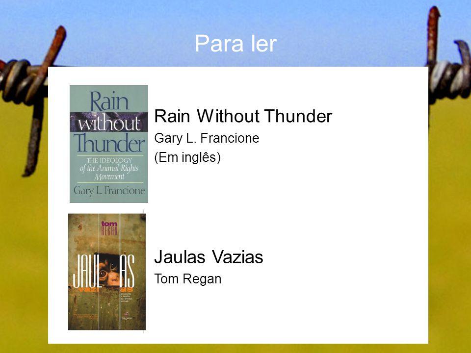Rain Without Thunder Gary L. Francione (Em inglês)