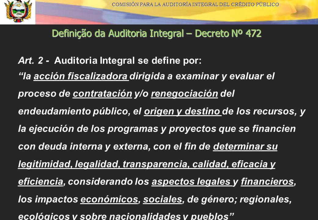 Definição da Auditoria Integral – Decreto Nº 472