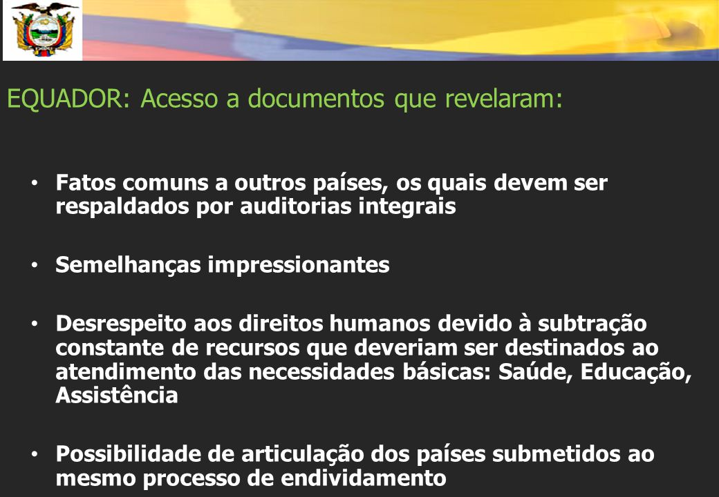 EQUADOR: Acesso a documentos que revelaram: