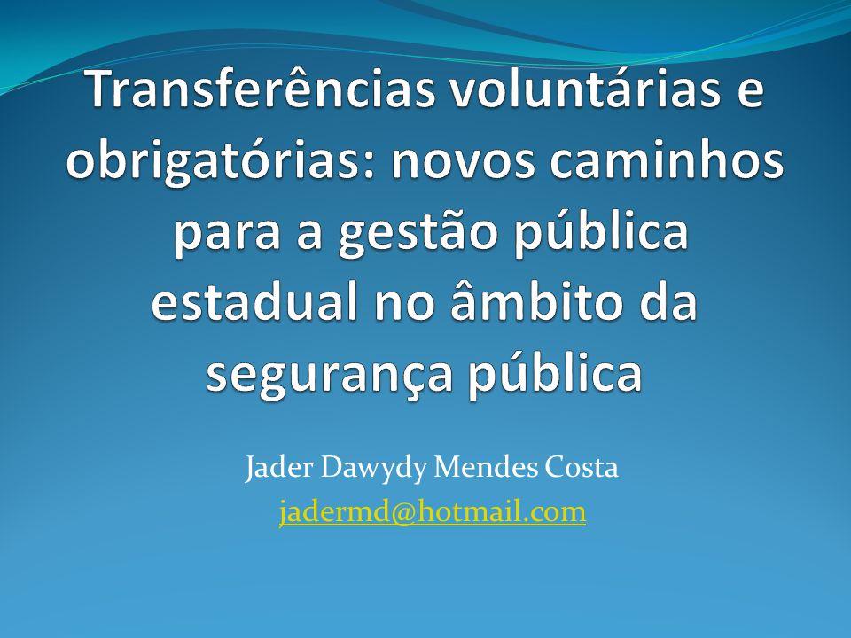 Jader Dawydy Mendes Costa jadermd@hotmail.com