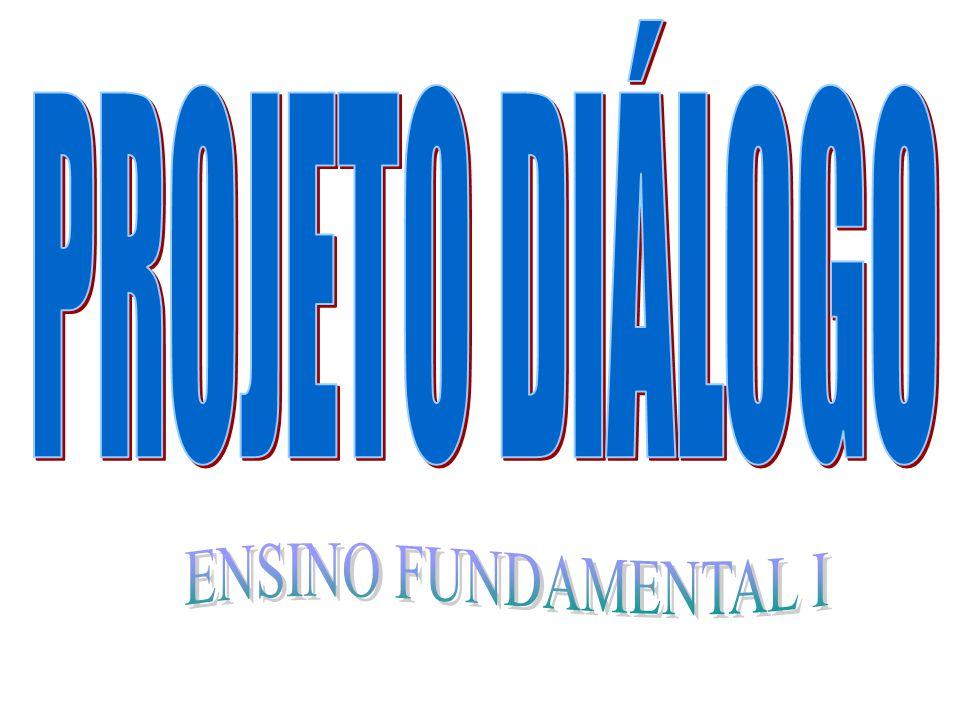PROJETO DIÁLOGO ENSINO FUNDAMENTAL I
