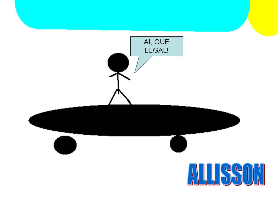 AI, QUE LEGAL! ALLISSON