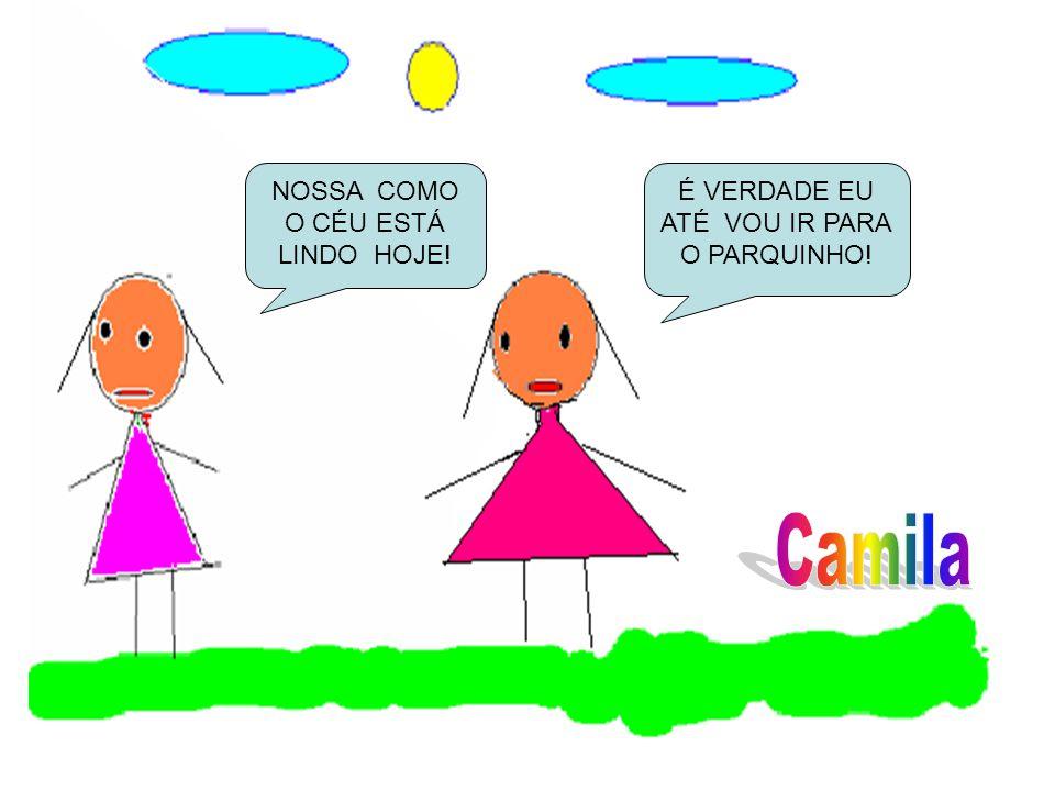 Camila NOSSA COMO O CÉU ESTÁ LINDO HOJE!