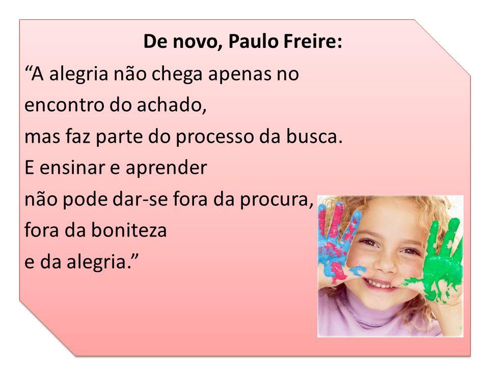 De novo, Paulo Freire: