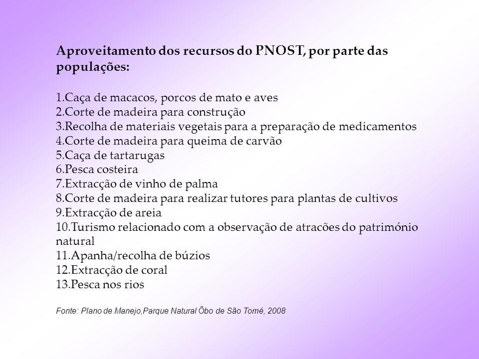 Aproveitamento dos recursos do PNOST, por parte das populações:
