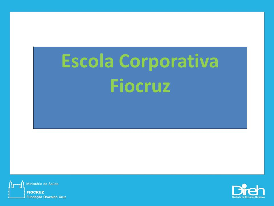 Escola Corporativa Fiocruz