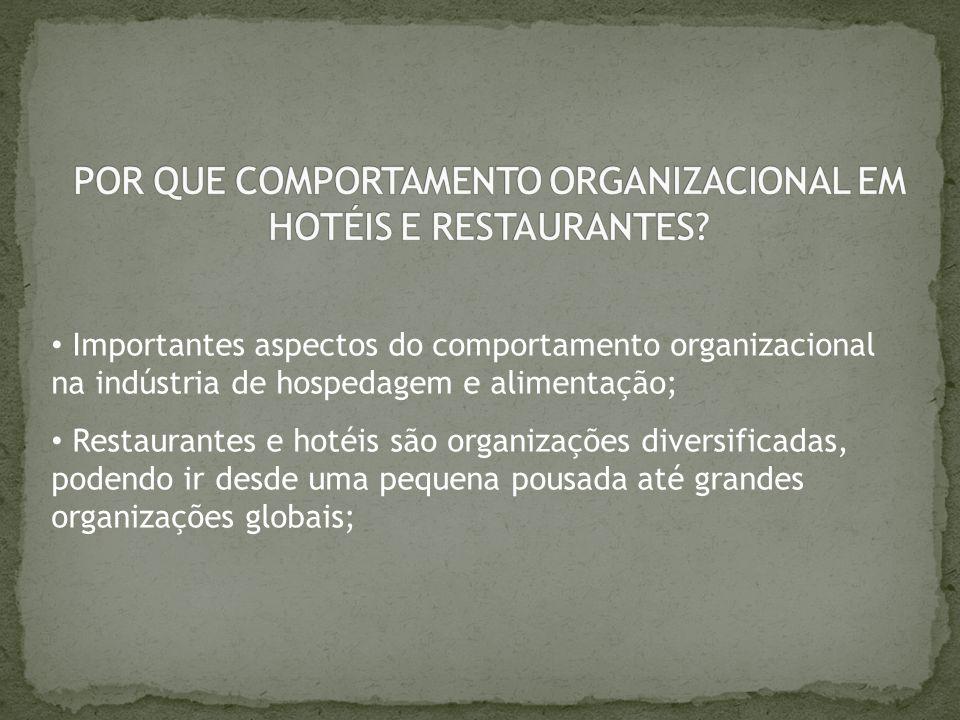 POR QUE COMPORTAMENTO ORGANIZACIONAL EM HOTÉIS E RESTAURANTES