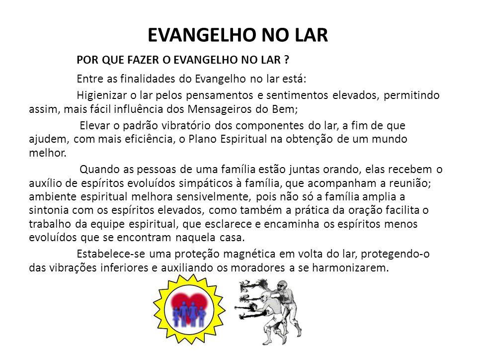 POR QUE FAZER O EVANGELHO NO LAR