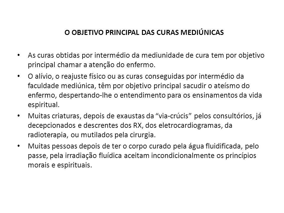 O OBJETIVO PRINCIPAL DAS CURAS MEDIÚNICAS