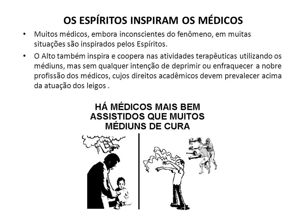 OS ESPÍRITOS INSPIRAM OS MÉDICOS