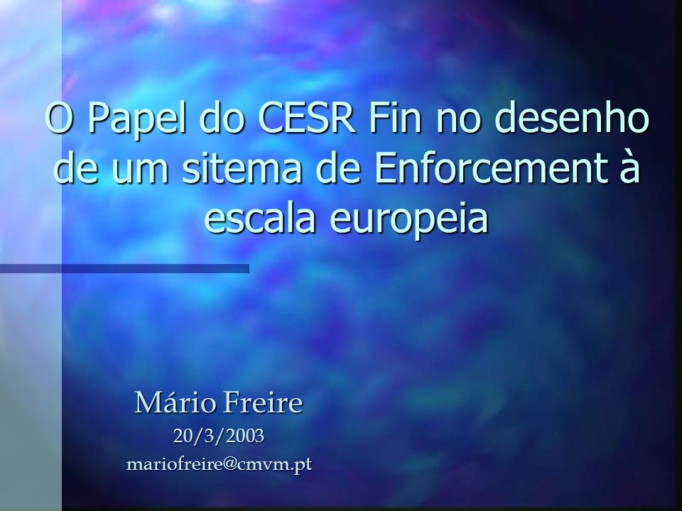 Mário Freire 20/3/2003 mariofreire@cmvm.pt