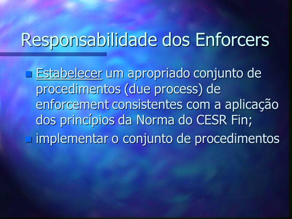 Responsabilidade dos Enforcers