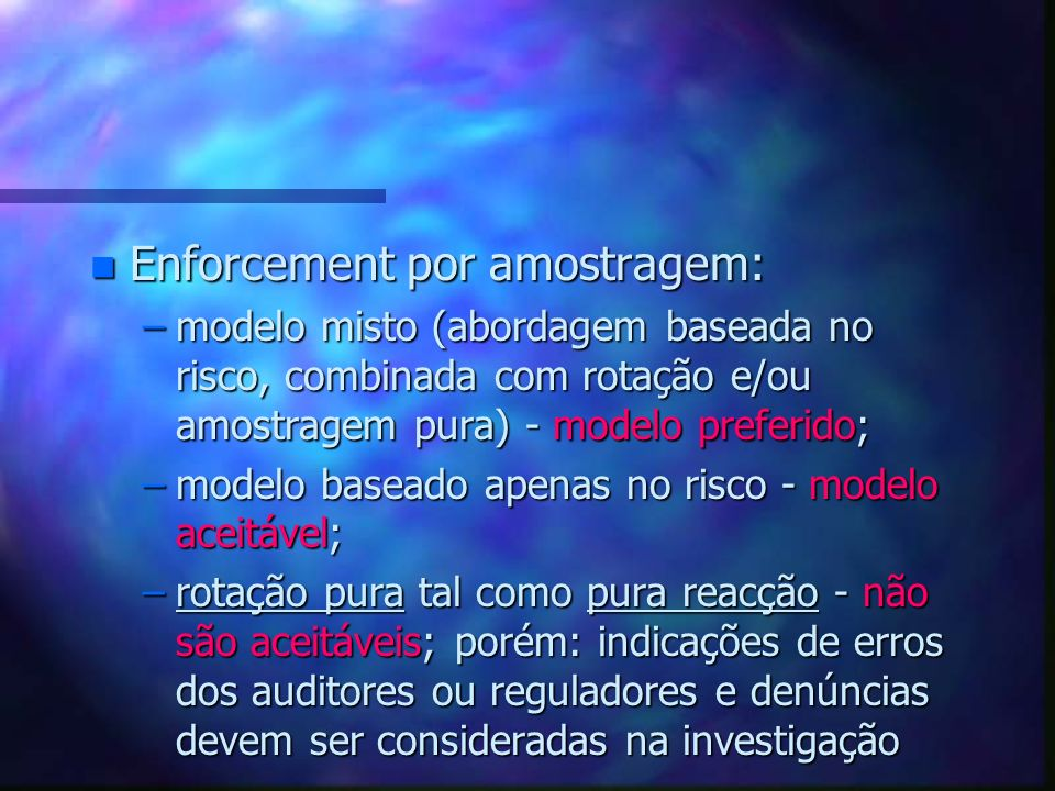 Enforcement por amostragem: