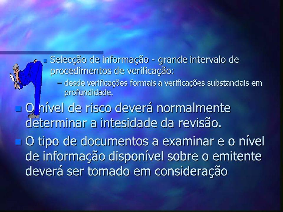 Selecção de informação - grande intervalo de procedimentos de verificação: