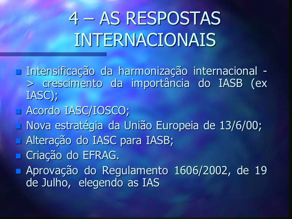 4 – AS RESPOSTAS INTERNACIONAIS