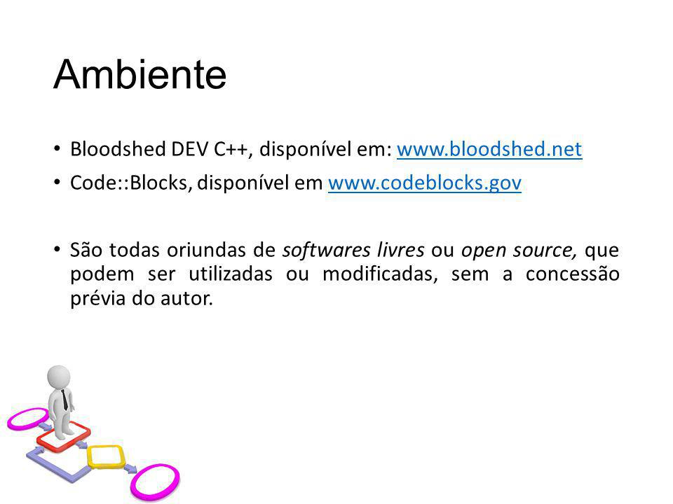Ambiente Bloodshed DEV C++, disponível em: www.bloodshed.net