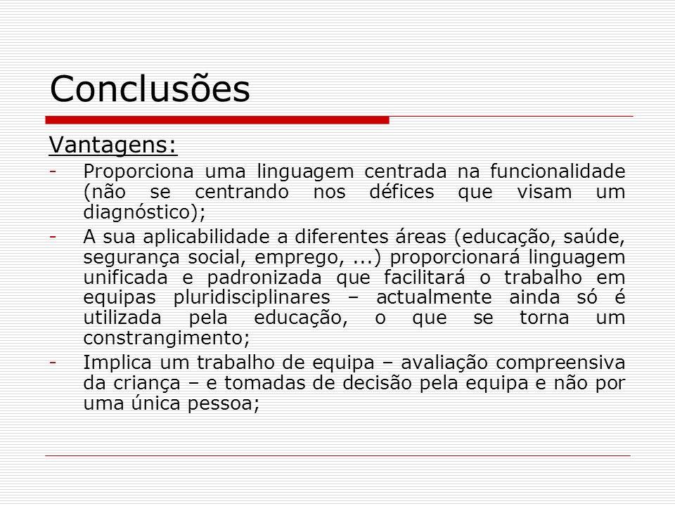 Conclusões Vantagens: