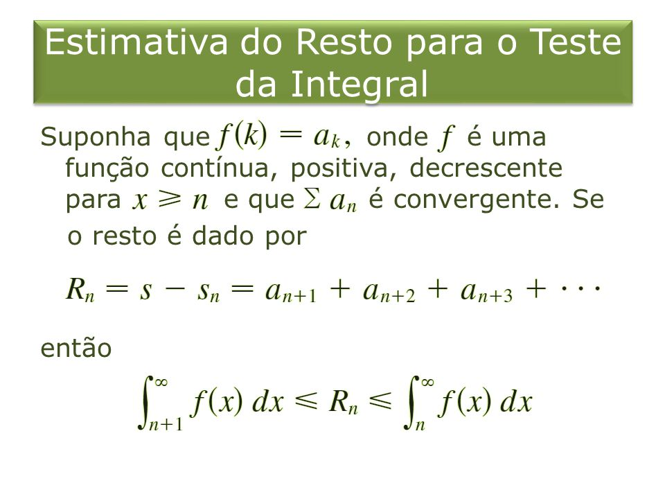 Estimativa do Resto para o Teste da Integral
