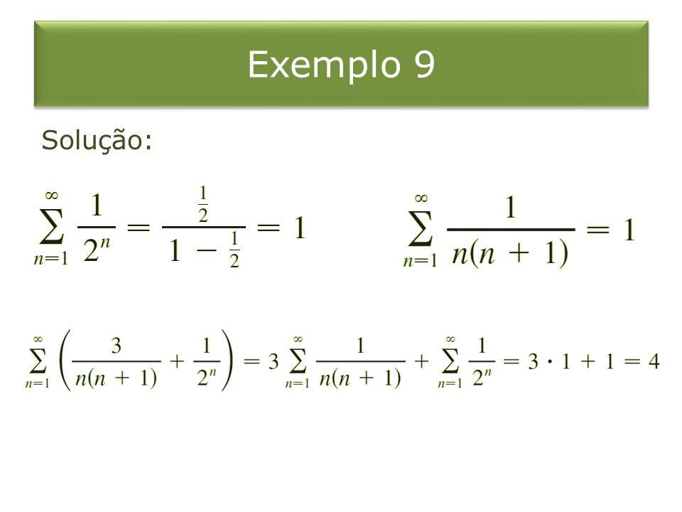 Exemplo 9 Solução: